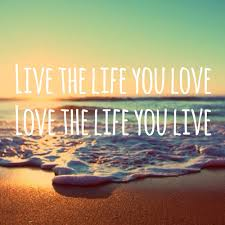 live the life you love.positiveth